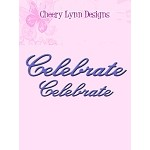 B233 ~ CELEBRATE  (SET OF 2) ~ CHEERY LYNN DIES