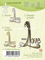 55.0461 ~ WITH LOVE  ~ Leane Creatief Clear Stamp