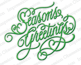 DIE237 M ~ SEASONS GREETINGS  ~ Impression Obsession dies