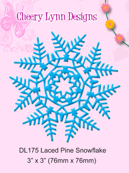 DL175 ~ LACED PINE SNOWFLAKE ~ Cheery Lynn Doily die