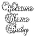 FRA-DIE-09208 ~ WELCOME HOME BABY set of 3 dies ~ from FRANTIC STAMPER
