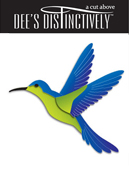 IME-001 ~ HUMMINGBIRD ~ Dee's Distinctively Dies
