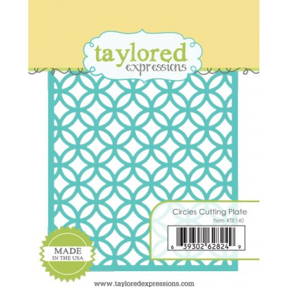 TE140 ~ CIRCLES CUTTING PLATE ~ dies by Taylored Expressions
