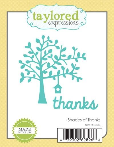 TE184 ~ SHADES OF THANKS ~ dies by Taylored Expressions