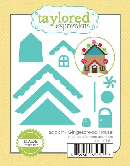 TE454 ~ SACK IT - GINGERBREAD HOUSE~ dies by Taylored Expressions