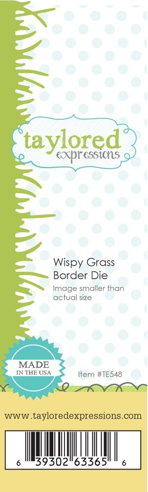 TE548 ~ WISPY GRASS BORDER ~ dies by Taylored Expressions