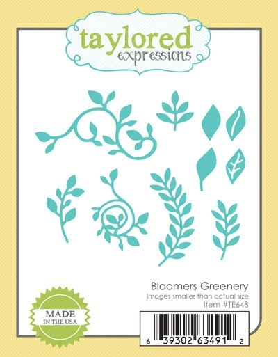 TE648 ~ BLOOMERS GREENERY ~ dies by Taylored Expressions