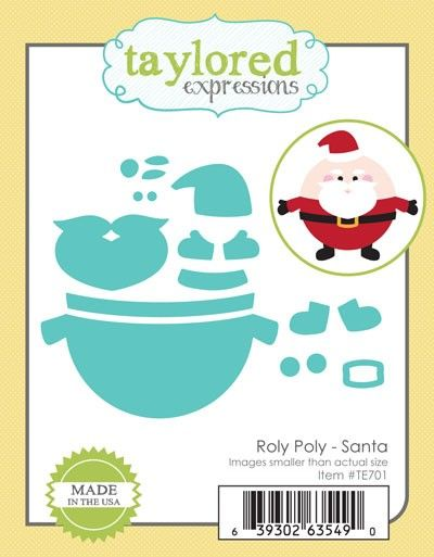 TE701 ~ ROLY POLY SANTA~ dies by Taylored Expressions