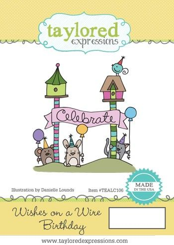 TEALC106 ~ WISHES ON A WIRE - BIRTHDAY ~ Taylored Expressions